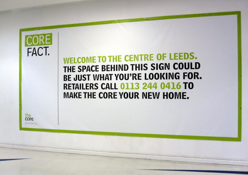 Sign in The Core shopping centre in Leeds